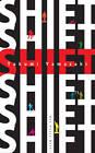 Shift: 13 Exercises to Make You Who You Want to Be by Takumi Yamazaki (Hardback, 2013)