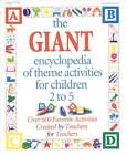 The Giant Encyclopedia of Theme Activities by Roundhouse Publishing Ltd (Paperback, 2000)