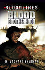 Blood Brotherhood by M. Zachary Sherman (Paperback, 2012)