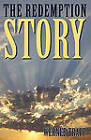 The Redemption Story by Werner Trapp (Paperback / softback, 2010)