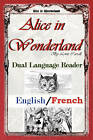 Alice in Wonderland: Dual Language Reader (English/French) by Lewis Carroll (Paperback / softback, 2011)