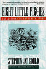 Eight Little Piggies: Reflections in Natural History by Stephen Jay Gould (Paperback, 1994)