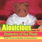Alouicious: Protector of the Weak by Melba Pena (Paperback, 2010)