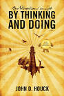 New Directions in Life by Thinking and Doing by John D Houck (Paperback / softback, 2010)