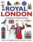 Royal London: The Ultimate Sticker Book by DK Publishing (Paperback, 2012)