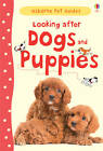 Looking After Dogs and Puppies by Usborne Publishing Ltd (Hardback, 2012)