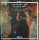 Max Reger - Schubert arr. Reger: Orchestral Songs (1998)