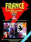France Export-Import Trade and Business Directory by International Business Publications (Paperback / softback, 2005)