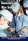 Emergency War Surgery (Third Edition, 2004) by Borden Institute, Walter Reed Medical Center, U.S. Department of the Army (Paperback, 2011)