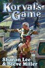 Korval's Game by Sharon Lee, Steve Miller (Paperback, 2011)