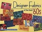 Designer Fabrics of the Early '60s by Tina Skinner (Paperback, 1998)