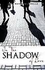 In the Shadow of Love by Jean Raymond Jumelle (Paperback / softback, 2011)
