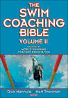 The Swim Coaching Bible: v. 2 by Nort Thornton, Dick Hannula (Paperback, 2012)