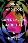 Gun Dealers' Daughter: A Novel by Gina Apostol (Hardback, 2012)