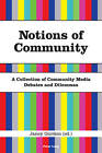 Notions of Community: A Collection of Community Media Debates and Dilemmas by Verlag Peter Lang (Paperback, 2009)