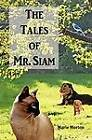 The Tales of Mr. Siam by Marie Morton (Paperback / softback, 2012)