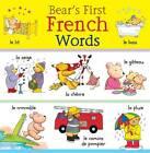 Bear's First French Words by Catherine Bruzzone (Hardback, 2013)