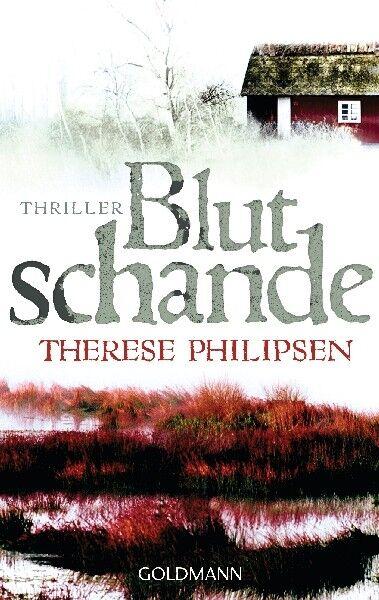 Blutschande Therese Philipsen  Thriller  Taschenbuch   ++Ungelesen++