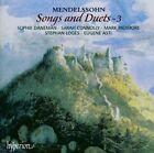 Mendelssohn: Songs and Duets, Vol. 3 (2003)