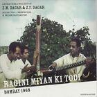 Z.F. Dagar - Ragini Miyan Ki Todi (Bombay 1968, 2011)
