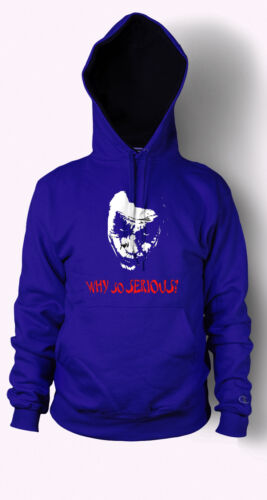 Felpa con cappuccio Joker perché così grave Maglione Batman Heath Ledger Uomo Donna T Shirt