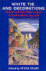 White Tie and Decorations: Sir John and Lady Hope Simpson in Newfoundland, 1934-1936 by University of Toronto Press (Paperback, 1997)