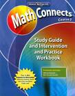 Math Connects: Concepts, Skills, and Problem Solving, Course 2, Study Guide and Intervention/Practice Workbook by McGraw-Hill Education (Paperback, 2008)