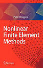 Nonlinear Finite Element Methods by Peter Wriggers (Hardback, 2008)
