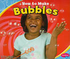 How to Make Bubbles by Erika L. Shores (Paperback, 2011)