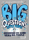 Big Questions from Little People . . . Answered by Some Very Big People by Gemma Elwin Harris (Hardback, 2012)