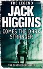 Comes the Dark Stranger by Jack Higgins (Paperback, 2013)