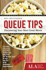 Queue Tips: Discovering Your Next Great Movie by Rob Christopher (Paperback, 2012)