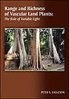 Range and Richness of Vascular Land Plants: The Role of Variable Light by Peter S. Eagleson (Paperback, 2009)