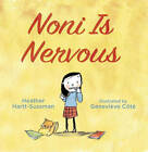 Noni is Nervous by Heather Hartt-Sussman (Hardback, 2013)