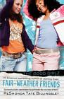 Fair-Weather Friends by ReShonda Tate Billingsley (Paperback, 2008)