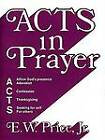 Acts in Prayer by Ew Jr Price (Book)