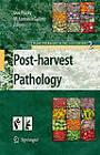 Post-harvest Pathology by Springer-Verlag New York Inc. (Hardback, 2009)