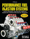 Performance Fuel Injection Systems by Matt Cramer (Paperback, 2010)