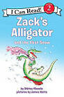 Zack's Alligator and the First Snow by Shirley Mozelle (Paperback / softback, 2011)