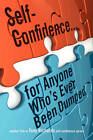 Self-Confidence...for Anyone Who's Ever Been Dumped by Tony Richards (Paperback / softback, 2010)