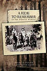 A Ride to Remember: In The Alberta Rockies by THELMA JO DOBSON, LILLIAN CATON MAJOR (Paperback, 2011)