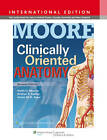 Clinically Oriented Anatomy by Anne M. R. Agur, Arthur F. Dalley, Keith L. Moore (Paperback, 2013)
