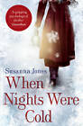 When Nights Were Cold by Susanna Jones (Paperback, 2013)