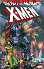 X-Men: Fall of the Mutants - Volume 2 by Peter David, Annie Nocenti, Louise Simonson (Paperback, 2013)