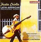 Fiesta Criolla: Latin American Orchestral Works (2011)