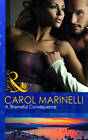 A Shameful Consequence by Carol Marinelli (Paperback, 2011)