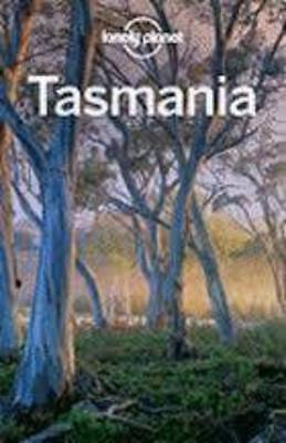 Lonely Planet Tasmania (Regional Travel Guide)