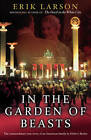 In The Garden of Beasts: Love and terror in Hitler's Berlin by Erik Larson (Hardback, 2011)
