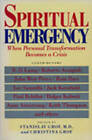Spiritual Emergency: When Personal Transformation Becomes a Crisis by Tarcher/Putnam,US (Paperback, 1989)