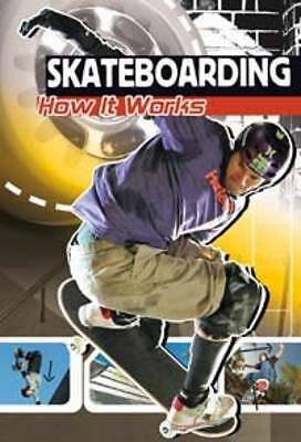 Sohn, Emily, Skateboarding: How It Works (The Science of Sport),  Book